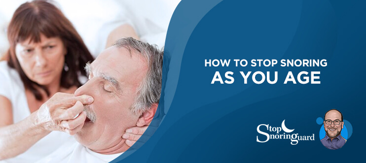 ageing can cause to snore