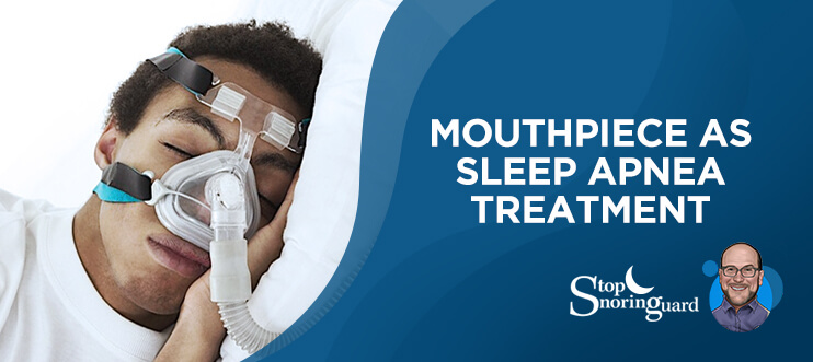 sleep apnea treatment mouthpiece