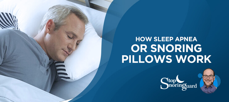Sleep apnea pillow and how do they work